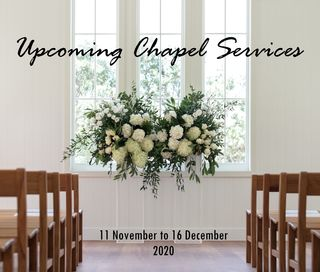Chapel Services -3 March to 24 March