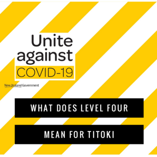 COVID-19: What does Level Four mean for Titoki